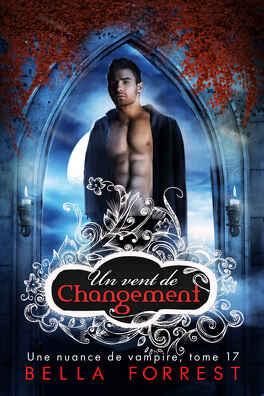 Couverture du livre : Une nuance de vampire, Tome 17 : Un vent de changement