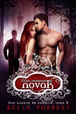 Couverture du livre : Une nuance de vampire, Tome 8 : Une nuance de Novak