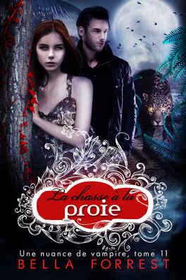 Couverture du livre : Une nuance de vampire, Tome 11 : La Chasse à la proie