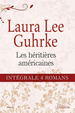 """Couverture du livre : Intégrale de la série : """"Les héritières américaines"""""""