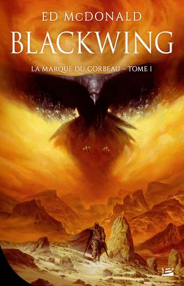 Couverture du livre : La Marque du corbeau, Tome 1 : Blackwing