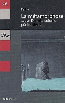 Couverture du livre : La métamorphose suivi de Dans la colonie pénitentiaire