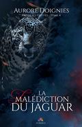 Entre ses griffes, Tome 4 : La Malédiction du jaguar
