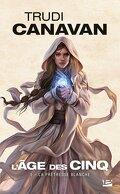 L'Âge des Cinq, Tome 1 : La Prêtresse Blanche
