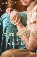 La Trilogie des Lords, Tome 2 : Le Secret de Lady Emma