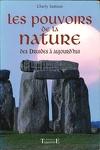 Les pouvoirs de la nature, des druides à aujourd'hui