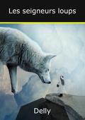 Les seigneurs loups