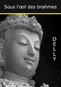 Sous l'oeil des Brahmes, tome 1