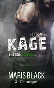 Kage, Tome 3 : Démasqué