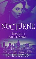 Nocturne, Tome 1 : Aile d'Ange