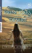 Princesses du désert  trilogie intégrale