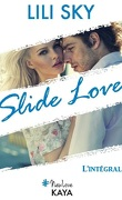 Slide love, L'intégrale