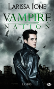 Vampire Nation, Tome 2.5 : Lobo
