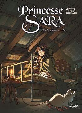Couverture du livre : Princesse Sara, Tome 2 : La Princesse déchue