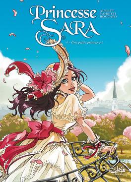 Couverture du livre : Princesse Sara, Tome 4 : Une petite princesse !