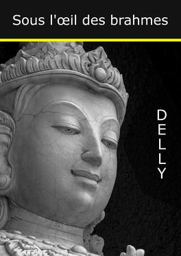 Couverture du livre : Sous l'oeil des Brahmes, tome 1