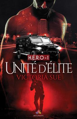 Couverture du livre : H.E.R.O, Tome 1 : Unité d'Élite