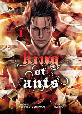 Couverture du livre : King of the ants, Tome 1