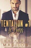 Tentation, tome 1 : Le Boss