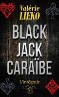 Black Jack Caraïbe, L'Intégrale