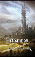 Chroniques d'un esprit vagabond, Tome 1 : Arthamios