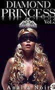 Diamond princess - tome 3