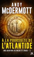 Une aventure de Eddie Chase et Nina Wilde, Tome 1 : À la poursuite de l'Atlantide