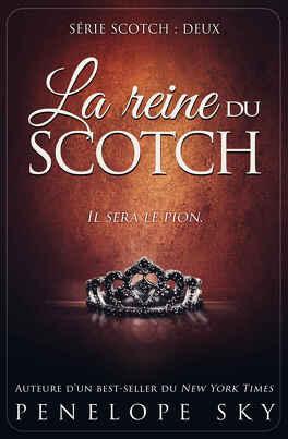 Couverture du livre : Scotch, Tome 2 : La reine du scotch