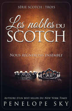 Couverture de Scotch, Tome 3 : Les nobles du scotch