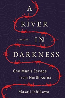 Couverture du livre : A River in Darkness: One Man's Escape from North Korea