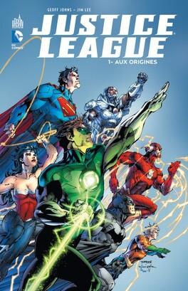 Couverture du livre : Justice League, Tome 1 : Aux origines