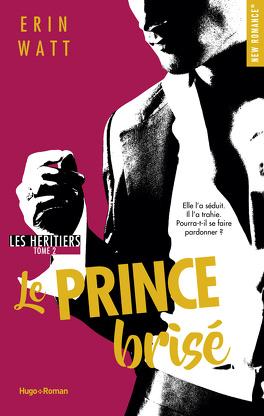 Couverture du livre : Les Héritiers, Tome 2 : Le Prince brisé