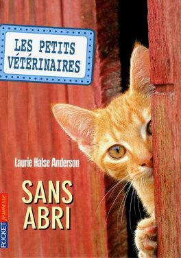 Couverture du livre : Les Petits Vétérinaires, Tome 2 : Sans abri