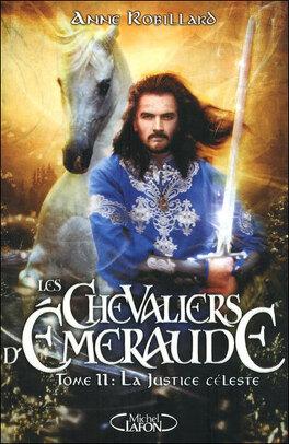 Couverture du livre : Les Chevaliers d'Émeraude, Tome 11 : La Justice céleste