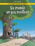 Les nouvelles aventures de Lapinot, tome 1 : Un monde un peu meilleur