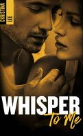 Between Breaths, Tome 3 : Whisper to Me