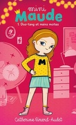 Mini-Maude, tome 1: Duo-tang et mains moites