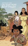 Trilogie africaine, Tome 3 : Un tout petit bout d'elles