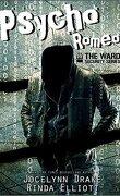 Ward Security, Tome 1 : Psycho Romeo