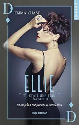 Il était une fois, Tome 3 : Ellie - Livre de Emma Chase