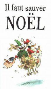 Couverture du livre : Il faut sauver Noël