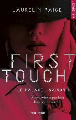 Le Palace, Tome 1 : First Touch - Livre de Laurelin Paige