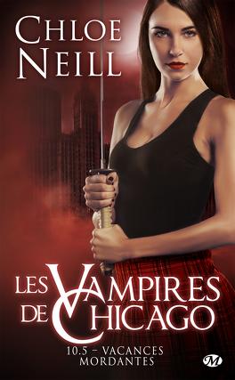 Couverture du livre : Les Vampires de Chicago, Tome 10.5 : Vacances mordantes
