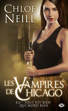 Couverture du livre : Les Vampires de Chicago, Tome 8.6 : Tout est bien qui mord bien