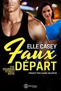 The Bourbon Street Boys, tome 2 : Faux départ