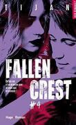 Fallen Crest, Tome 4 : Nightmare