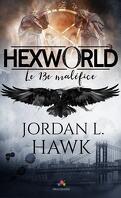 Hexworld, Tome 0.5 : Le 13ème maléfice