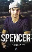 Histoires de survivants, Tome 3 : Spencer