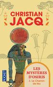 Les Mystères d'Osiris, Tome 3 : Le Chemin de feu
