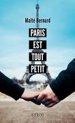 Paris est tout petit
